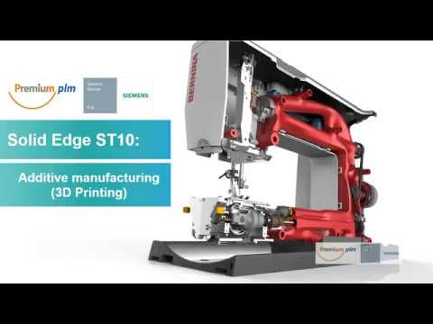 Solid Edge : Additive Manufacturing ภาษาไทย โดยทีมงาน พรีเมียม พีแอลเอ็ม