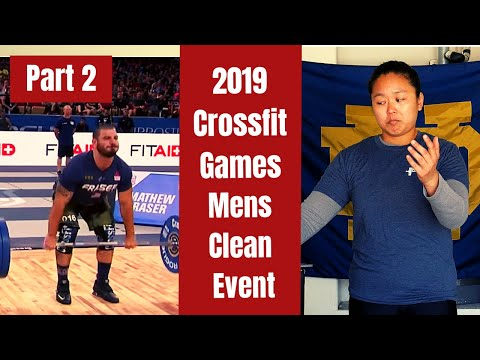 Olympic Lifting Coach Reacts To 2019 Crossfit Games Mens Clean Event - Part 2 I WuLift