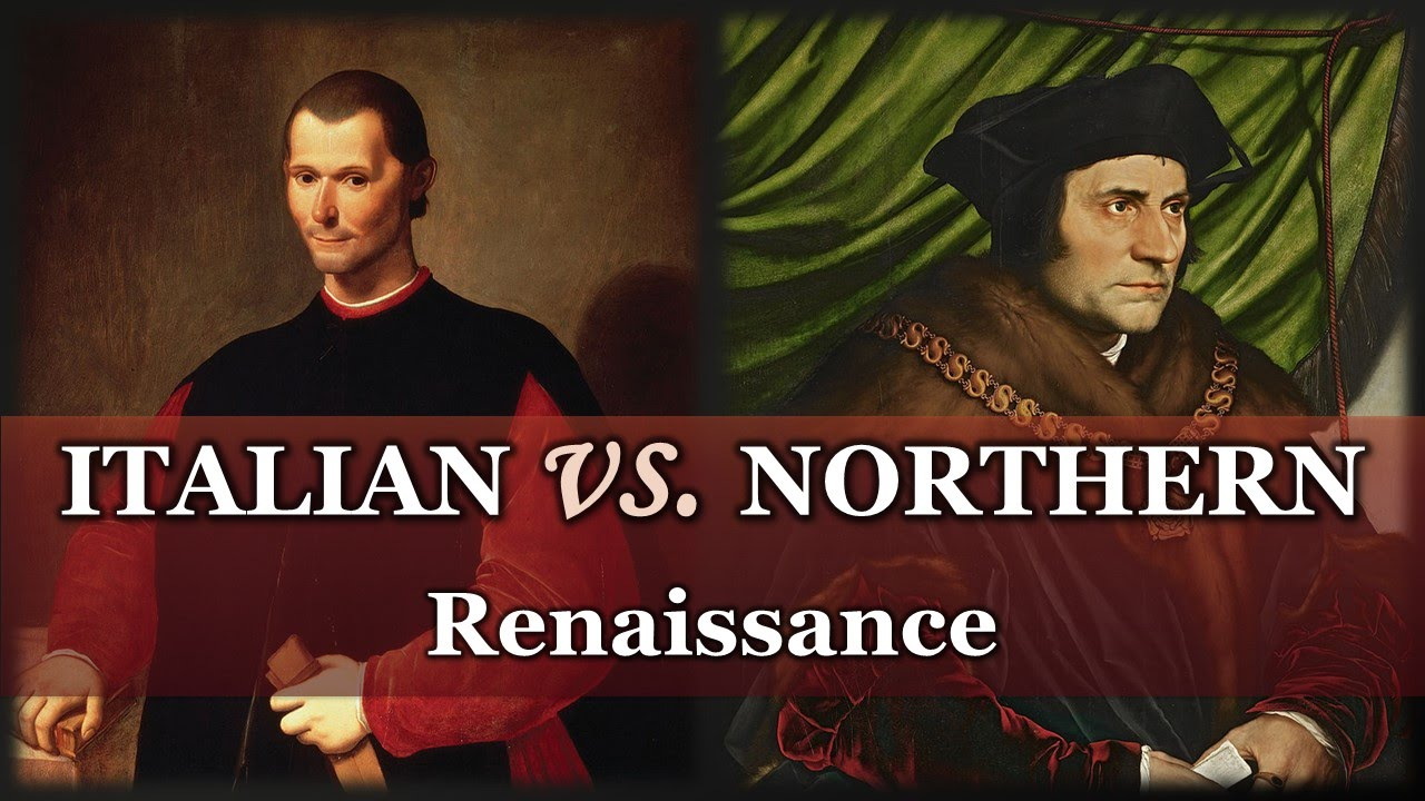 Italian Renaissance Vs Northern AP European History
