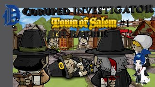 Corupted investigator: Town of Salem #1 w/Bakrus