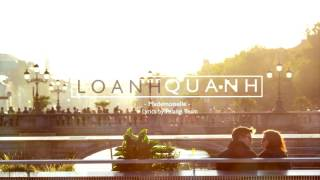 [LYRICS] Loanh Quanh - Mademoiselle