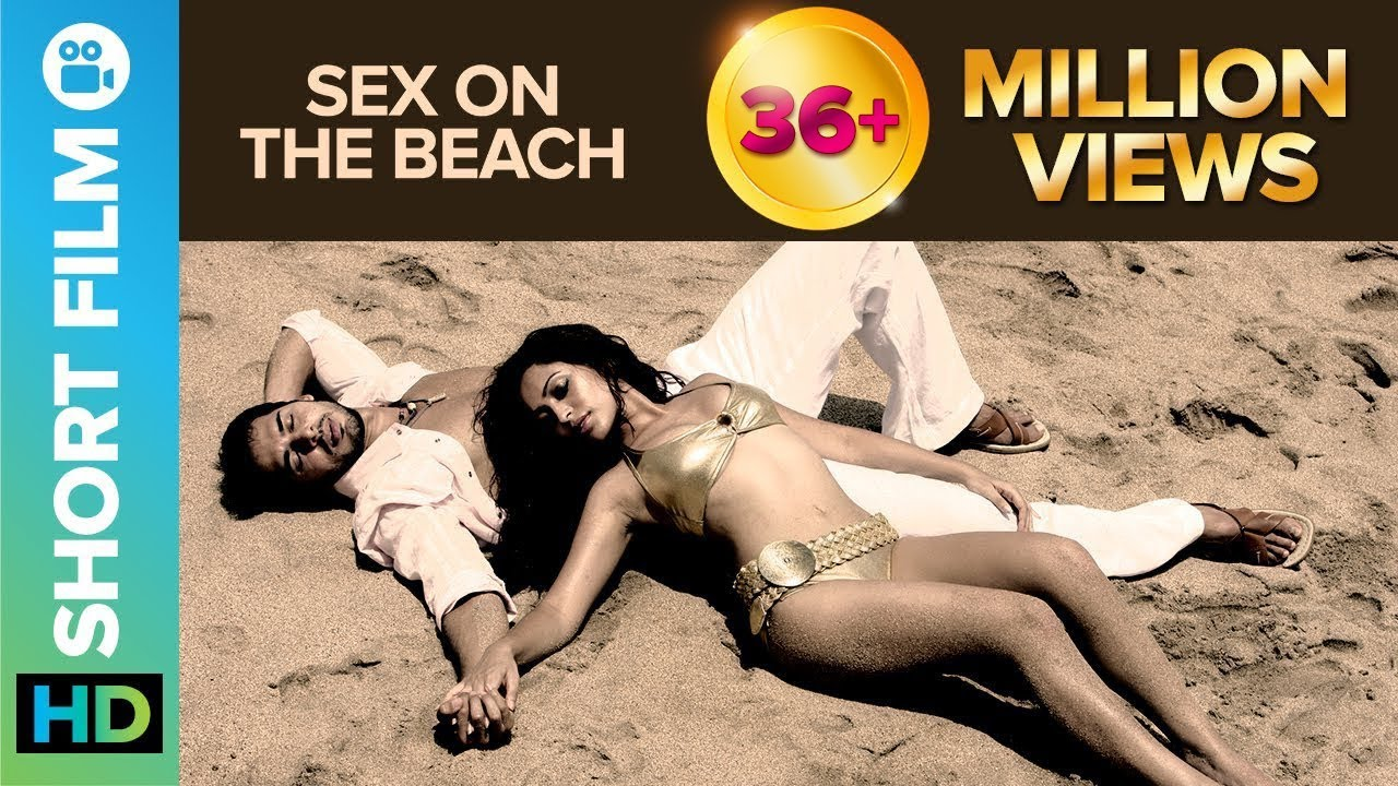 Beach Sexx sex on the beach | short film | dino morea & tarina patel
