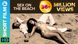 vuclip Sex on the Beach | Short Film | Dino Morea & Tarina Patel