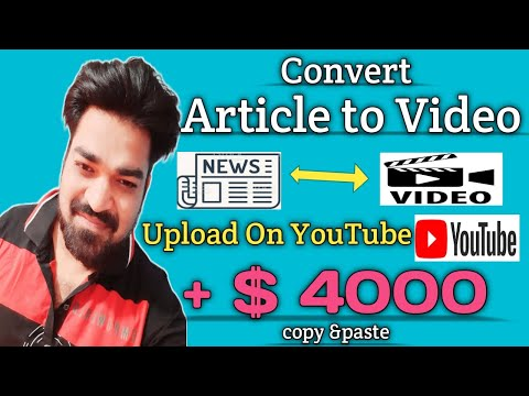  + 4000  Make money 💰 from YouTube copy and paste YouTube videos  Convert article into video YouTube