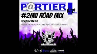 Download 5 Star Akil - Partier (#2MV Roadmix) [Produced By Xplicit Ent] MP3 song and Music Video