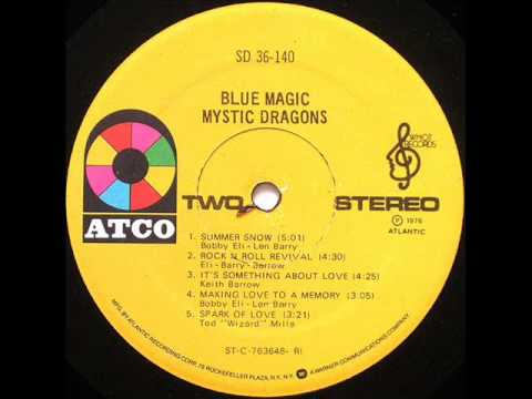 Blue Magic -It's Something About Love