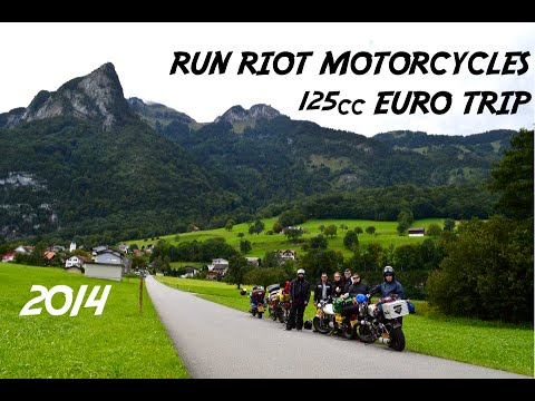 125cc Europe road trip 2014 Run Riot motorcycles.