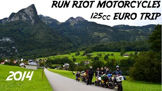 125cc europe road trip 2014 run riot motorcycles