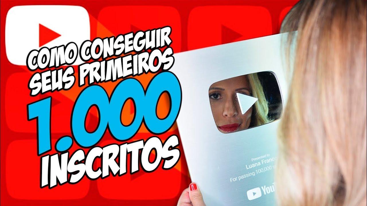 ❤️ Como Conseguir os PRIMEIROS 1000 INSCRITOS no Canal do Youtube ? | Luana Franco