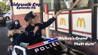 Sidewalk Cop - Episode 6 - Mickey