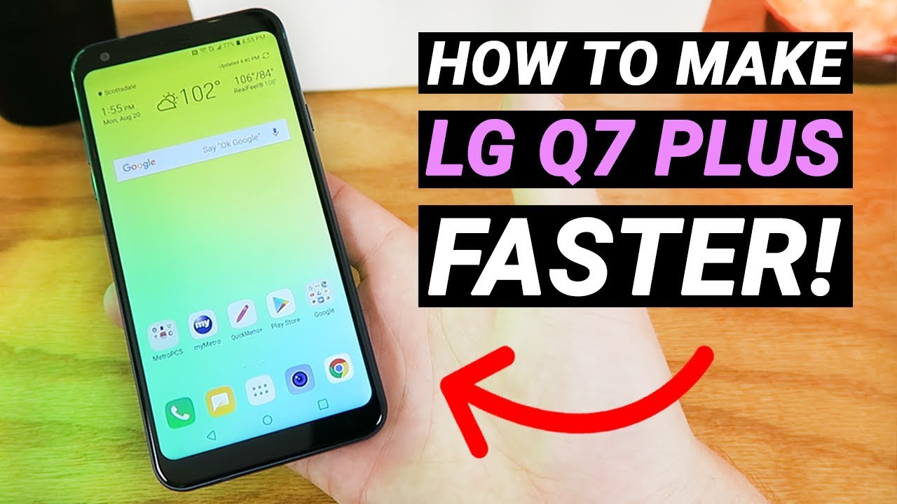 How to Make LG Q7 Plus Faster! (No need to install anything)