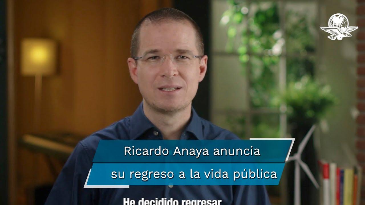 El excandidato presidencial Ricardo Anaya dice que regresa de lleno a la vida pública