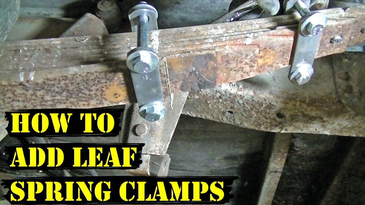 How to Add Leaf Spring Clamps (Demo Derby Tips)