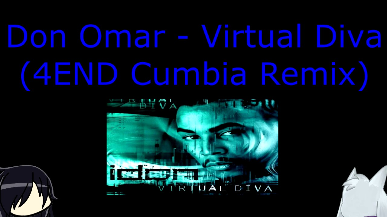 (Especial De Halloween Y Dia De Muertos Parte 2) (Musica) Don Omar - Virtual Diva (Cumbia Mix 4END)