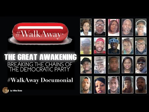 The Great Awakening: Breaking the Chains of the Democratic Party