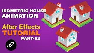 Wie Erstellen Sie Isometrische Haus Animation, Adobe After Effects Tutorial - Keine Third-Party-Plugin