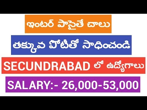 10TH INTER DEGREE JOBS/ LDC JOBS IN SECUNDERABAD/APLLY NOW