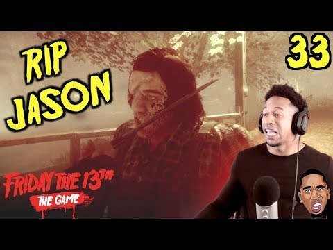 I HAVE TO BE THE WORST JASON!! Friday the 13th Gameplay #33