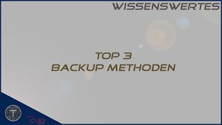 Top 3 Backup Methoden