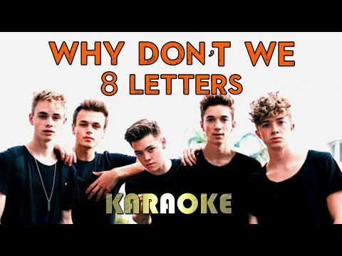 "Why Don""t We - 8 Letters 
