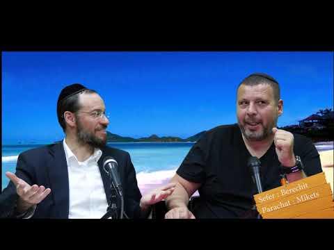 Sefer Berechit : PARACHAT MIKETS (10) avec le duo Rav Brand et Fabrice