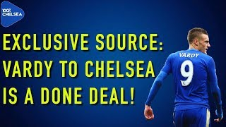 EXCLUSIVE SOURCE: JAMIE VARDY TO CHELSEA DONE DEAL!