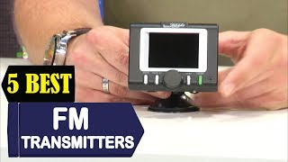 5 Best FM Transmitters 2018 | Best FM Transmitters Reviews | Top 5 FM Transmitters