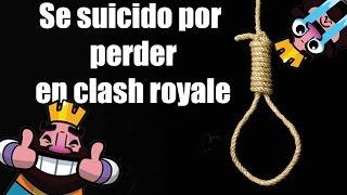 Se SU1S1D4 por clash royale   top 7 suicidios por los videojuegos