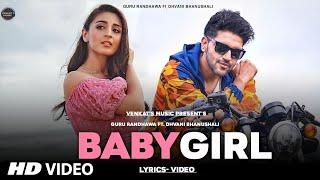 Baby Girl : Guru Randhawa (Lyrics-Video) | Ft. Dhvani Bhanushali | VENKAT'S MUSIC 2020