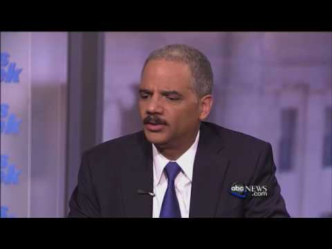 Interview With Eric Holder, Part 2