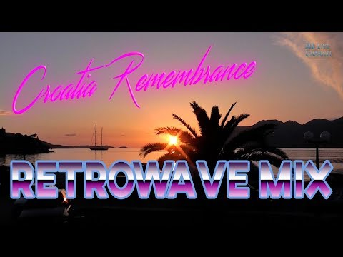 VLOG: Croatia Remembrance. Retrowave Mix