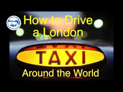 How to 'Drive a London Taxi around the World'