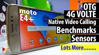 Moto E4 Plus 4G Volte,Native Video Calling,Benchmarks,Sensors,OTG Lots More.... | Data Dock