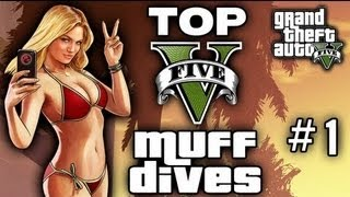 GTA 5 - Top 5 MUFF Dives (Grand Theft Auto V)