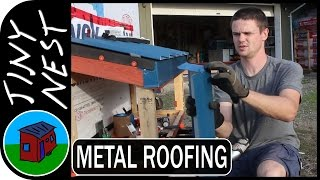 "[ep 17: Metal Roofing Pt. 2] Tiny House Project ""tiny Nest"""