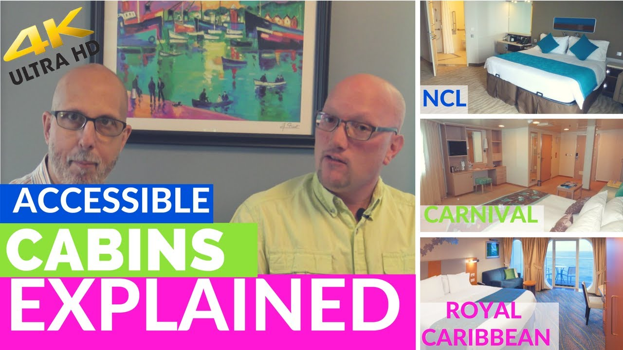 Handicap cabin types including Carnival, Royal Caribbean & NCL (BONUS  OUTTAKES)