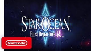STAR OCEAN First Departure R - Launch Trailer - Nintendo Switch