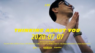 """J-RU - Thinking About You (Teaser #2) / Album """"Life Notes"""""""