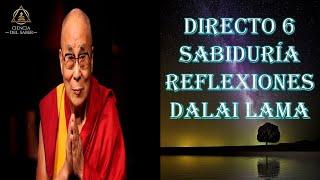 CAP- 6 - SABIDURÍA Y REFLEXIONES DEL DALAI LAMA - BUDISMO