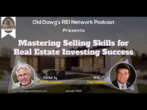 105: Mastering Selling Skills for Real Estate Investing Success