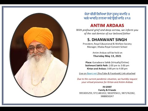 Live-Now-Antim-Ardass-S-Dhanwant-Singh-East-Guru-Angad-Nagar-13-May-2021