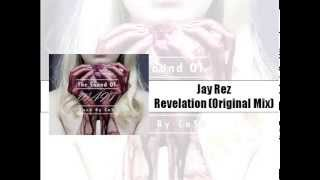 Jay Rez - Revelation (From The Sound Of WAIT Mixed By CaSb)