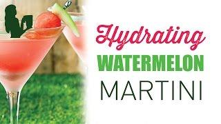 Hydrating Watermelon Martini Cocktail Recipe
