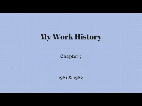 My Work History - Chapter 7