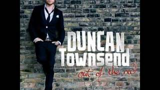 Duncan Townsend - Because I Love You So