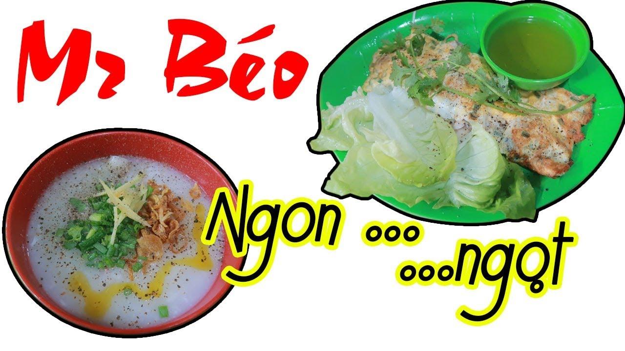 Cháo Hàu Mr.Béo - Ngon cháo ngọt Hàu - Du Lịch Ăn Uống Sài Gòn