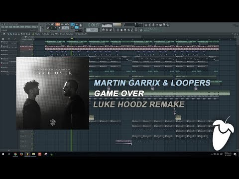 Martin Garrix & Loopers - ID [Game Over] (FL Studio Full Remake + FLP)