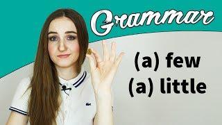 (a) few - (a) little - Грамматика английского языка - English Spot