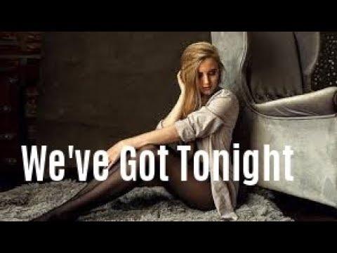 Bob Seger - We've Got Tonight  (LYRICS) - LinijaStila 2018