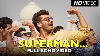 SUPERMAN (Official Full Song) | Tevar | Arjun Kapoor & Sonakshi Sinha